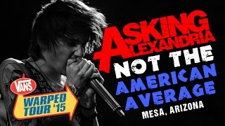 "Asking Alexandria - ""Not The American Average"" (with Denis Stoff) LIVE! Vans Warped Tour 2015"