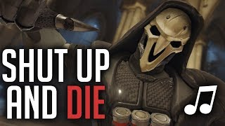 Overwatch Song - Shut Up and Die (Rihanna - Shut Up and Driv...
