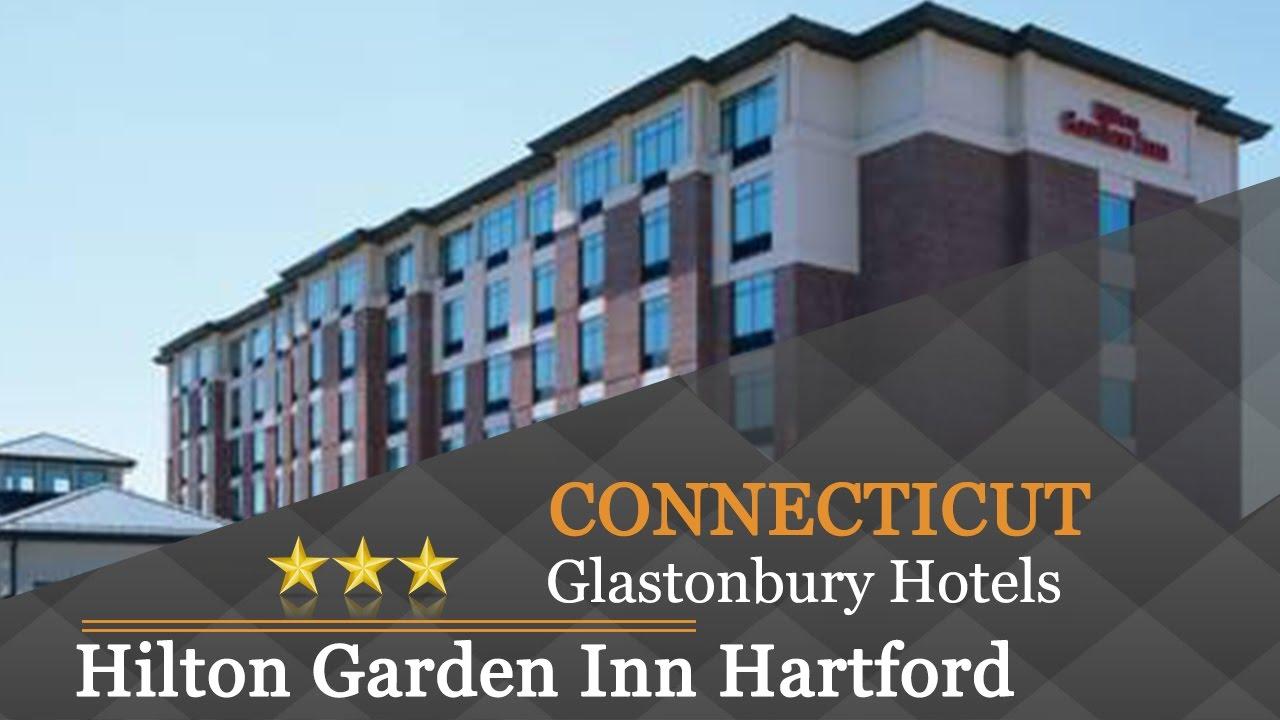 Hilton Garden Inn Hartford South Glastonbury Glastonbury Hotels Connecticut Youtube