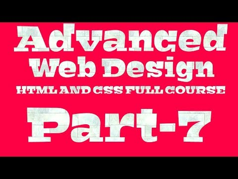 Advanced HTML And CSS Tutorial For Beginner   Professional Full Course   Part-7   (Bangla) thumbnail