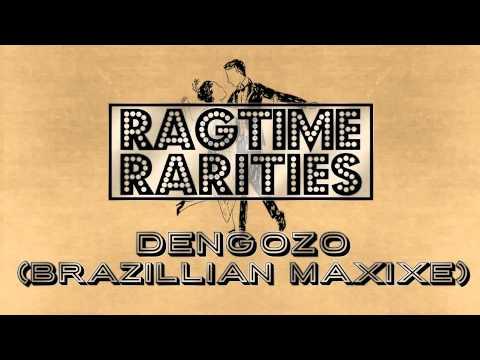 """Dengozo (Brazillian Maxixe)"" by Ragtime Rarities (Ragtime Piano Tribute) Roaring Ragtime"