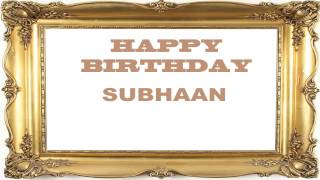 Subhaan   Birthday Postcards & Postales - Happy Birthday
