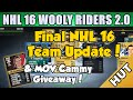 Final Team Update & MOV Cammy Giveaway! - NHL 16 HUT - Hockey Ultimate Team