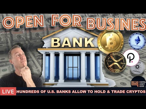 LIVE: HUNDREDS OF U.S. BANKS ALLOWED TO NOW HOLD & TRADE CRYPTOS
