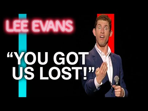 There's Nothing Worse Than Getting Lost With Your Wife! | Lee Evans: Wired & Wonderful