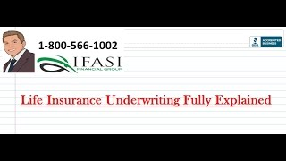 Life Insurance Underwriting Fully Explained