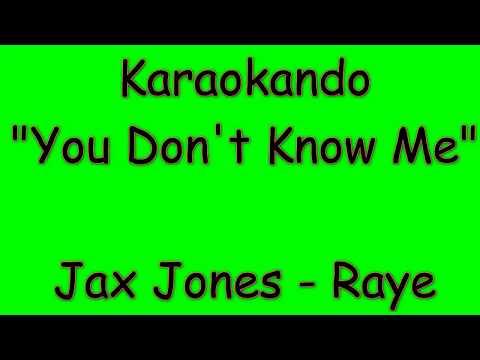 Karaoke Internazionale - You Don't Know Me - Jax Jones - Raye ( Lyrics )