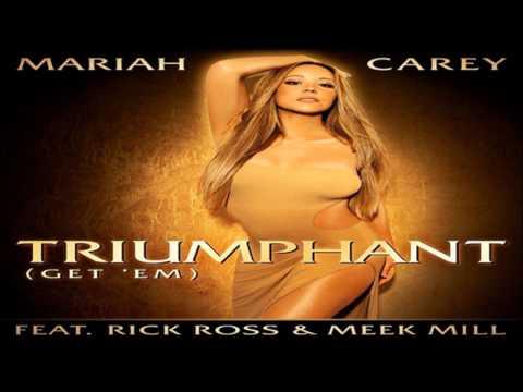 Mariah Carey - Triumphant (Get 'Em) ft. Rick Ross & Meek Mill