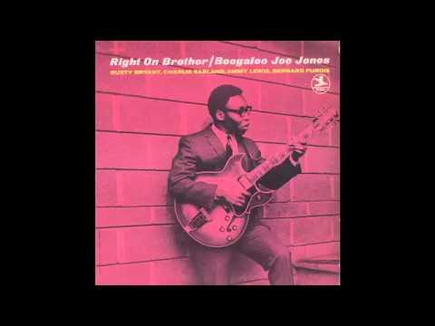 Boogaloo Joe Jones - Right On