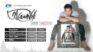 Obelay | Tanjib Sarowar | Moutoshi | Audio Jukebox | Bangla New Album 2017