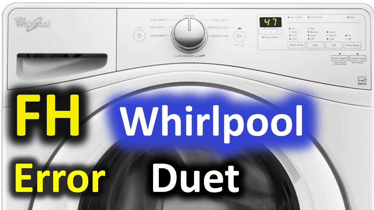 FH Error Code SOLVED!!! Whirlpool Duet Front Load Washer Washing Machine
