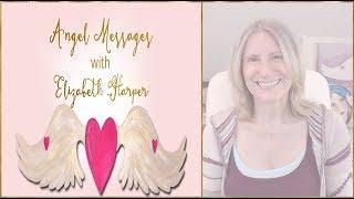 Angel Card Reading APRIL 21-27 with Elizabeth Harper