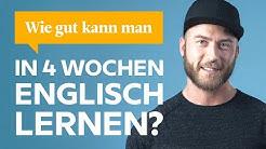 Wie gut kann man in 4 Wochen Englisch lernen?