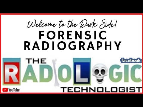 Forensic Radiography – The Dark Side of Radiology #MedicalRadiology