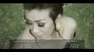 Gambar cover MATUA MATRE - KANTOR PENGADILAN - Gek Ekka (Official Music Video)