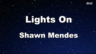 Lights on - Shawn Mendes Karaoke 【With Guide Melody】 Instrumental