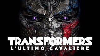 TRANSFORMERS - L'ULTIMO CAVALIERE di Michael Bay - Trailer italiano ufficiale
