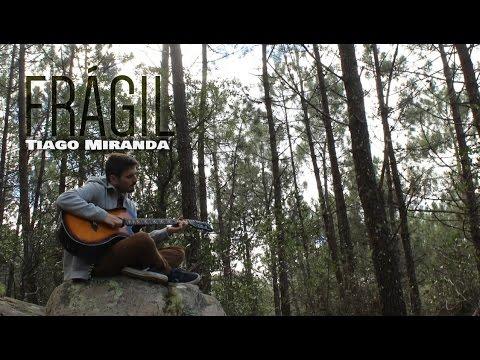 Tiago Miranda - Frágil (cover) video oficial