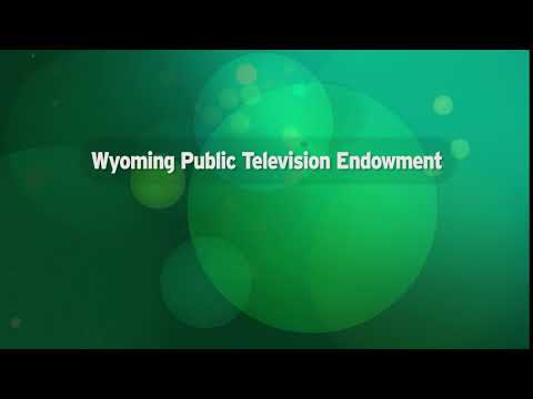 Wyoming Public TV Endowment Spot