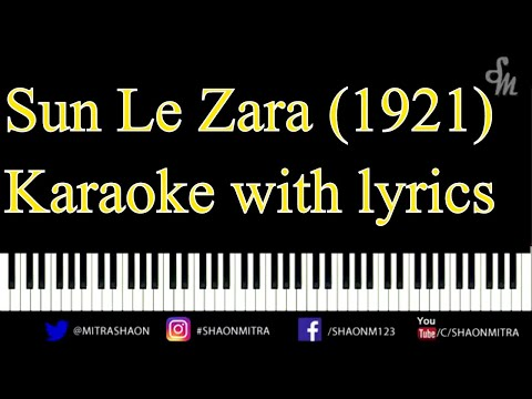 Sun Le Zara 1921 - Piano Unplugged Karaoke (Free Download)