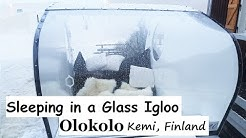 Sleeping in a Glass Igloo - Olokolo (Kemi, Finland)