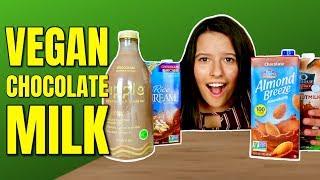 Vegan Chocolate Milk Taste Test / The Best Vegan Chocolate Milk