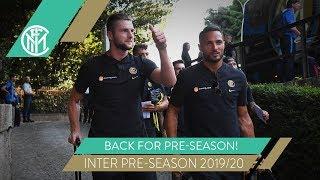 PLAYERS REPORT BACK FOR PRE-SEASON! | INTER PRE-SEASON 2019/20