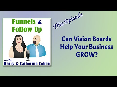 Can Vision Boards Help Your Business GROW?   Funnels & Follow Up