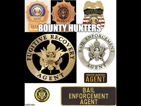 Bounty Hunters Powers - Bail Agents Authority - Can They Do Anything They Want?