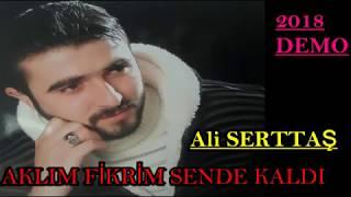 Video Ali SERTTAŞ & AKLIM FİKRİM SENDE KALDI - 2018 OFFICIAL AUDIO download MP3, 3GP, MP4, WEBM, AVI, FLV Juli 2018