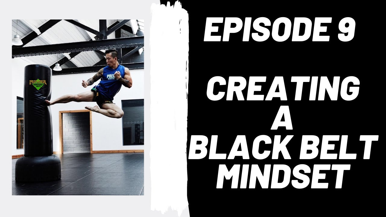 How to Create a Black Belt Mindset in Your Child