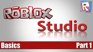 ROBLOX Studio Tutorial - Basics Part 1 - Ep1