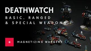 Deathwatch Kill Team (Part 1)   Magneтizing Wargear