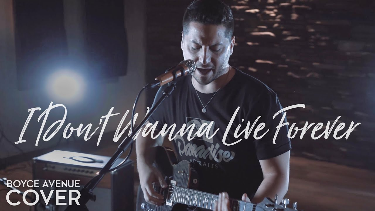 I Don't Wanna Live Forever - Zayn & Taylor Swift  (Boyce Avenue acoustic cover) on Spotify & Apple