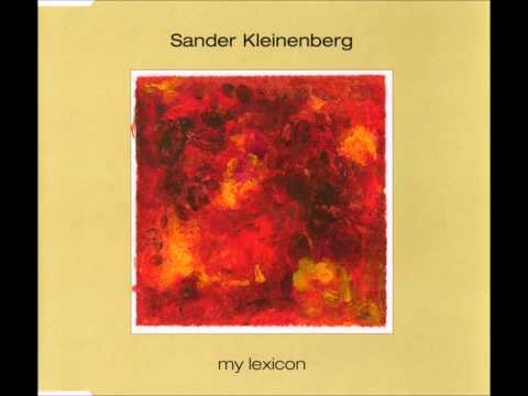 Sander Kleinenberg - My Lexicon (Original) [2000]