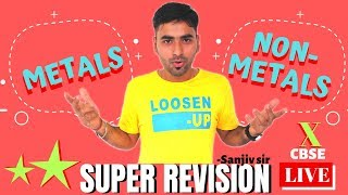 METALS AND NON-METALS || LIVE SUPER REVISION | Boards 2020 | CLASS 10th CBSE CHEMISTRY