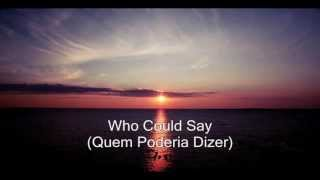 Omnium Gatherum - Who Could Say (Legendado PT - BR)