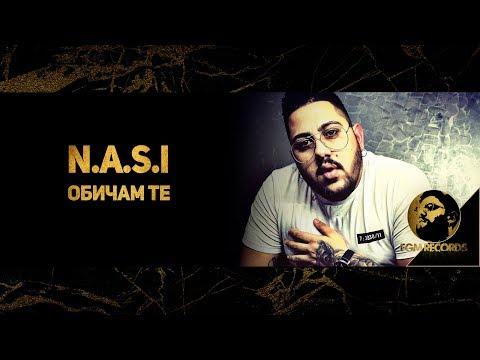 N.A.S.I - OBICHAM TE (Official video 2018) / Наси - Обичам те (Официално видео, 2018)