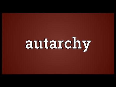 Autarchy Meaning