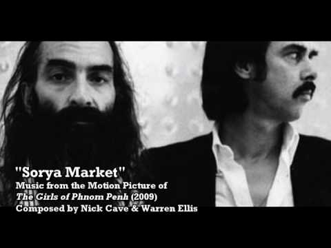 """SORYA MARKET"" by Nick Cave & Warren Ellis (The Girls of Phnom Penh OST)"