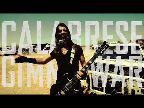"CALABRESE - ""Gimme War"" [OFFICIAL VIDEO]"