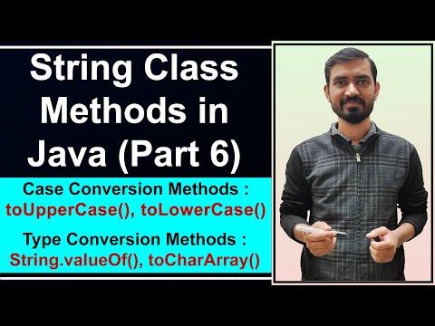 Case Conversion and Type Conversion Methods in Strings Hindi || String Methods In Java by Deepak