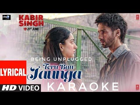 kabir-singh-:-tera-ban-jaunga-||-karaoke-||-acoustic-cover-||-instrumental-||-unplugged-||-2019