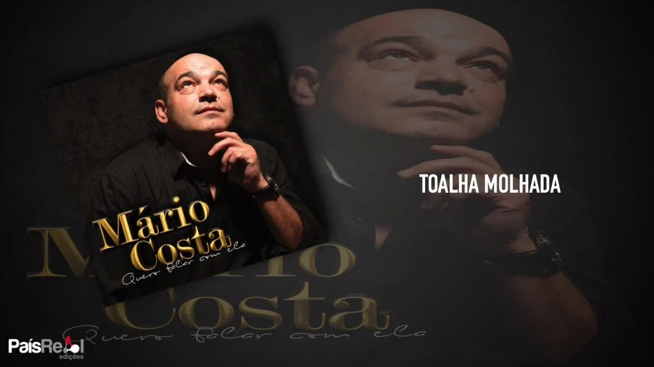 Mario Costa Toalha Molhada Youtube