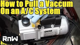 How to Pull a Vacuum on an AC System - Step by Step