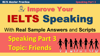 IELTS Speaking Part 3 Technique and Model Answers - Friends