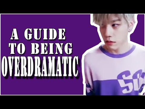 How To Be Overdramatic by Cha Hoon (N.Flying)