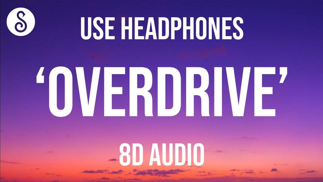 Download Conan Gray - Overdrive (8D AUDIO)