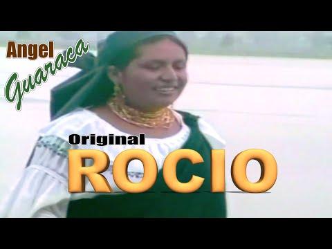 Angel Guaraca - Rocio