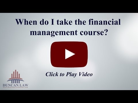 When Do I Take the Financial Management Course? | Bankruptcy Information